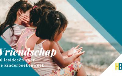 10 Opdrachten over vriendschap voor de kinderboekenweek