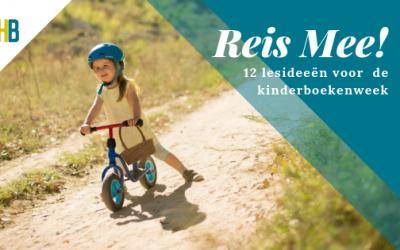 Reis mee! 12 opdracht voor de kinderboekenweek